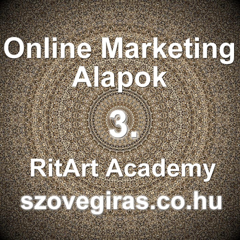 Online Marketing Alapok tanfolyam 3.