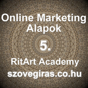 Online marketing alapok tanfolyam 5.