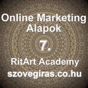 Online Marketing Alapok tanfolyam 7. rész